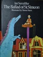 The ballad of St. Simeon by Ian Serraillier