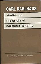 Studies on the Origin of Harmonic Tonality…