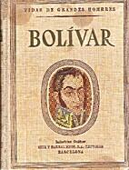 Bolívar by Jorge Santelmo