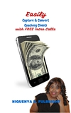 Easily Capture & Convert Coaching Clients with FREE Intro Calls FREE eBook Giveaway