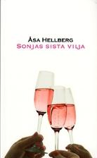 Sonjas sista vilja by Åsa Hellberg