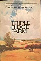 Triple Ridge Farm 1968 Version by Virginia…