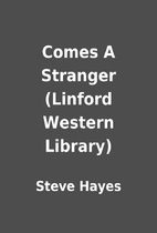 Comes A Stranger (Linford Western Library)…