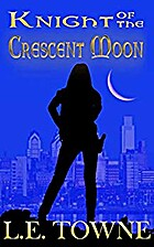 Knight of the Crescent Moon: Crescent Moon…