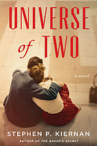 Universe of Two: A Novel by Stephen P.…