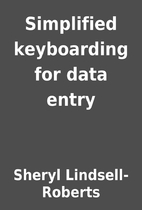 Simplified keyboarding for data entry by…