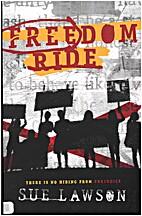 Freedom ride by Sue Lawson