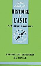Histoire de l'Asie by René Grousset