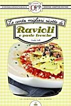 100 ricette di ravioli e paste fresche by…