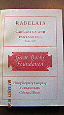 Gargantua and Pantagruel, Books One 1 I -…