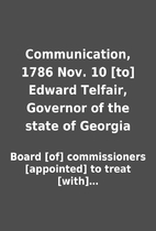 Communication, 1786 Nov. 10 [to] Edward…