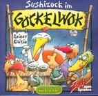 Sushizock im Gockelwok by Reiner Knizia