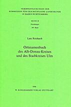 Ortsnamenbuch des Alb-Donau-Kreises und des…