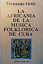 La Africania De La Musica Folklorica Cubana…