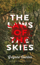 The Laws of the Skies by Grégoire Courtois