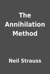 neil strauss annihilation method