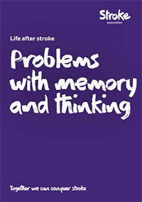 Life after stroke. Problems with memory and thinking
