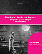 First Polish Reader for Students: bilingual…