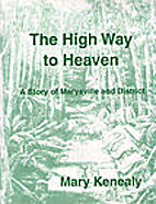The high way to heaven : a story of…