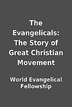 The Evangelicals: The Story of Great…