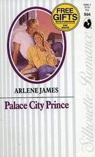 Palace City Prince by Arlene James