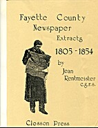 Fayette County Newspaper Extracts-1805-1854…