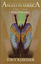 Angels in America, Part Two: Perestroika by…