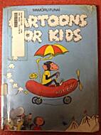 Cartoons for kids by Mamoru Funai
