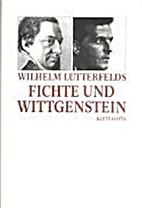Fichte und Wittgenstein: Der thetische Satz…