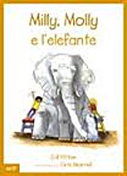 Milly, Molly e l'elefante by Gill Pittar