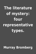 The literature of mystery: four…