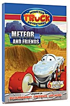 Monster Truck Adventures. Meteor and Friends