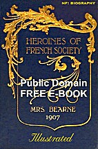 Heroines of French society in the court, the…