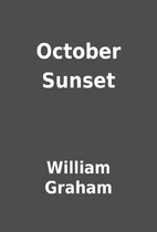 October Sunset by William Graham