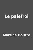 Le palefroi by Martine Bourre