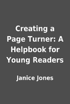 Creating a Page Turner: A Helpbook for Young…