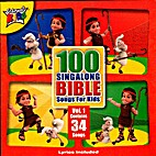 100 sing along Bible songs for kids [sound…