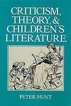 Criticism, theory, and children's literature…