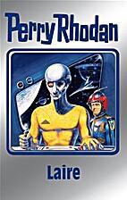 Perry Rhodan 106. Laire (Perry Rhodan…