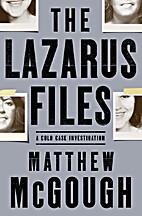 The Lazarus Files: A Cold Case Investigation…