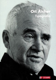 Author photo. Otl Aicher: Tipografia. Madrid, 2004.