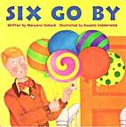 Six Go By by Maryann Dobeck
