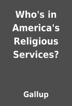 Who's in America's Religious Services? by…