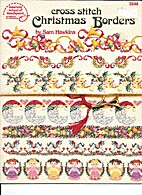 Cross Stitch Christmas Borders by Sam…
