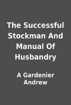 The Successful Stockman And Manual Of…