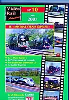 Video Rail Actualité Nº 10/juin 2007