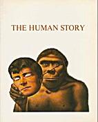 The Human story : Die Geschichte der…