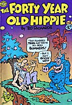 The Forty Year Old Hippie No. 2 by Ted…