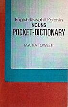 English-Kiswahili-Kalendjin Nouns Pocket…