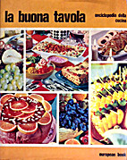 La buona tavola: enciclopedia della cucina…